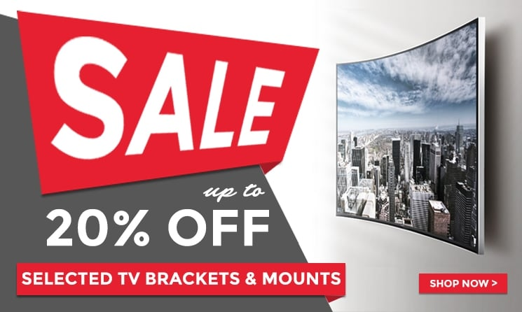 Sale 20% off selected TV Brackets